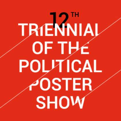 12ème Triennale internationale de l'Affiche politique